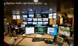 BigData Traffic Light Brain System (Alireza Mohseni copy)