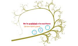 Copy of De la oralidad a la escritura
