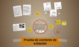 Copy of Prueba de corriente de exitación