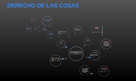 DERECHO DE LAS COSAS