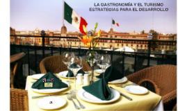 La gastronomia y el turismo