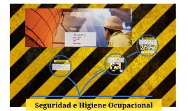 Copy of Seguridad e higiene ocupacional