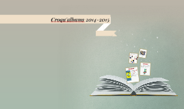 Croqu'albums 2014-2015