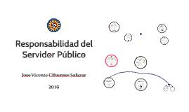 Responsabilidad del Servidor Público.