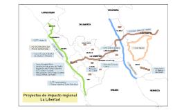 Proyectos de impacto regional - La Libertad