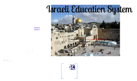 Copy of Israel Educational System