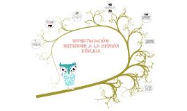 +++ segunda evaluacion 2a) INVESTIGACIÓN: ENTENDER A LA OPINIÓN PÚBLICA. RELACIONES PÚBLICAS