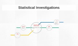 Statistical Investigations