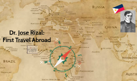 Copy of Dr. Jose Rizal: First Travel Abroad