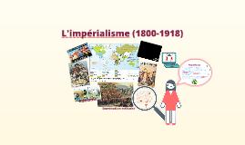 L'impérialisme (1800-1918)