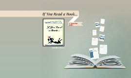 If You Read a Book...