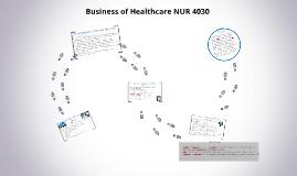 Business of Healthcare NUR 4030