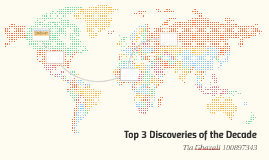Top 3 Discoveries of the Decade