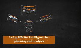 Using BIM for intelligent planning and analysis
