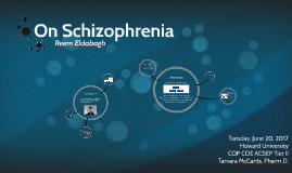 On Schizophrenia