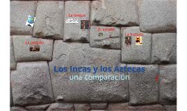 Los Incas y los Aztecas