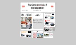 PROSPECTIVAS TECNOLOGICAS EN LA INDUSTRIA AUTOMOTRIZ