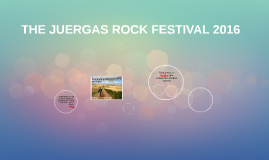 THE JUERGAS ROCK FESTIVAL 2016
