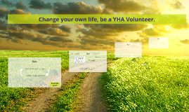 Change your own life, be a YHA Volunteer