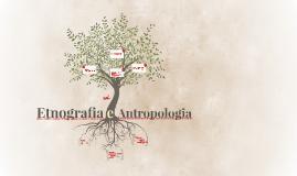 Apresentação Antropologia e Etnografia