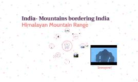 India- Mountains bordering India