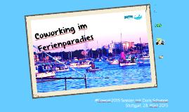 Coworking im Ferienparadies