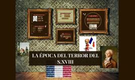 LA ÉPOCA DEL TERROR DEL S.XVIII