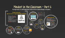 Copy of Mindset in the Classroom - Part 7