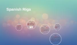 Spanish Riga