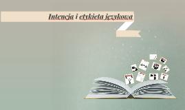 Intencja i etykieta językowa