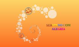 SERVINDO COM ALEGRIA