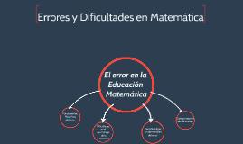 Errores y Dificultades en Matemática