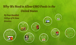 Why We Need to Allow GMO Foods in the United States