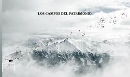 LOS CAMPOS DEL PATRIMONIO
