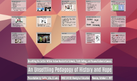An Unsettling Pedagogy of History and Hope