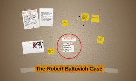 The Robert Baltovich Case