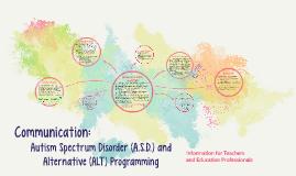 Autism Spectrum Disorder (A.S.D.) and Alternative (ALT) Prog