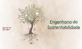 Copy of Engenharia da Sustentabilidade