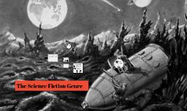 ELA 8 The Science Fiction Genre