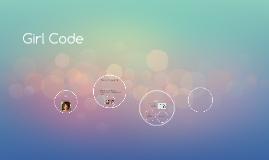 Copy of Girl Code