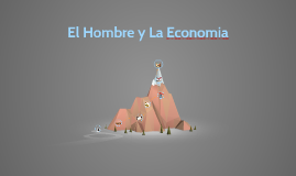 El Hombre y La Economia