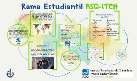 Rama Estudiantil ASQ-ITCH