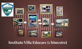 Instituto Villa Educare (1 bimestre)