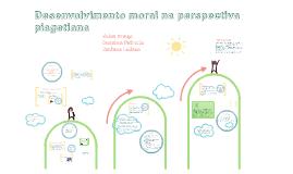 O desenvolvimento moral na perspectiva piagetiana. Teorias Psicogenéticas