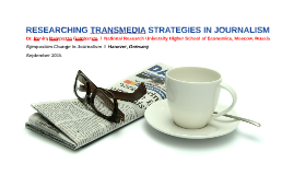 Researching Transmedia Strategies in Journalism