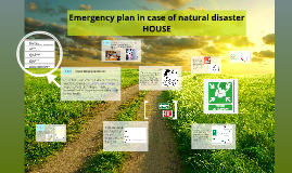 Emergency plan in case of natural disaster