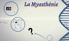 La Myasthénie