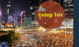 Hong Kong Occupy Central Event (Group 10)