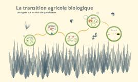 La transition biologique
