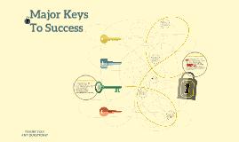 Major Keys To Success